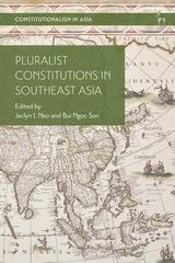 Pluralist Constitutions in Southeast Asia